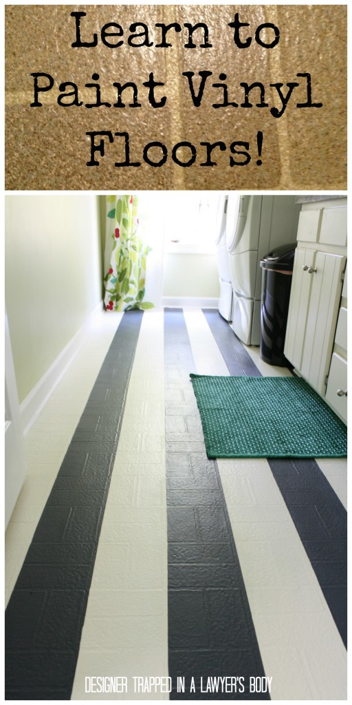 MUST PIN!  Learn how to paint outdated vinyl floors so that they look like this!  So easy and cheap!  Full tutorial by Designer Trapped in a Lawyer's Body!
