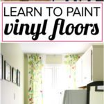 You don't have to live with old, outdated and ugly vinyl floors! You can paint them! Learn how to paint vinyl floors with this detailed tutorial. Mine are holding up perfectly even after 4 years of daily use!