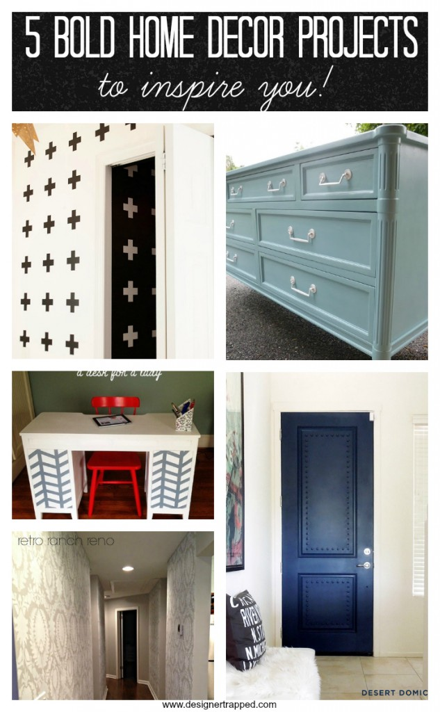 Be Bold Challenge! Must pin! 5 BOLD home decor projects to inspire you by Designer Trapped in a Lawyer's Body {designertrapped.com}