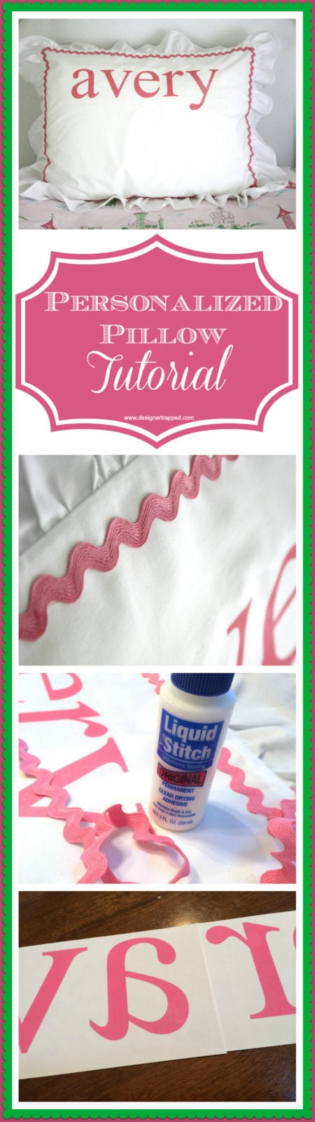 DIY Personalized Pillow Tutorial by Designer Trapped in a Lawyer's Body {www.designertrapped.com}