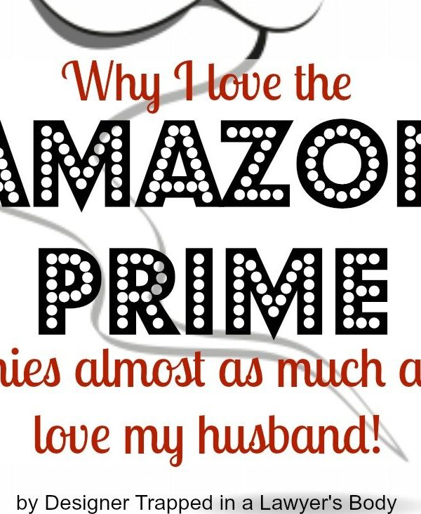 How We Do It All No. 2 {Amazon Prime, people!}
