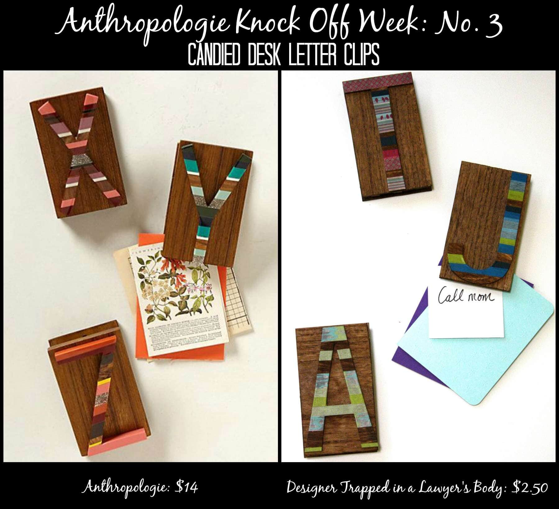 Candied Letter Desk Clips: Anthropologie Knock Off | Designer Trapped