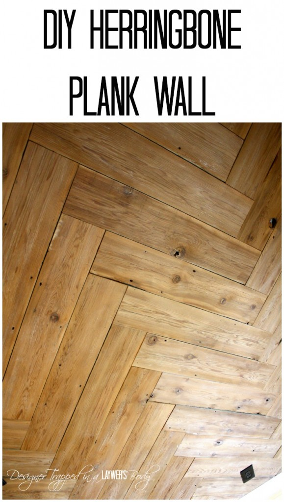 MUST PIN!  DIY Herringbone Plank Wall Tutorial By Designer Trapped in a Lawyer's Body!  #plankwall #herringbone