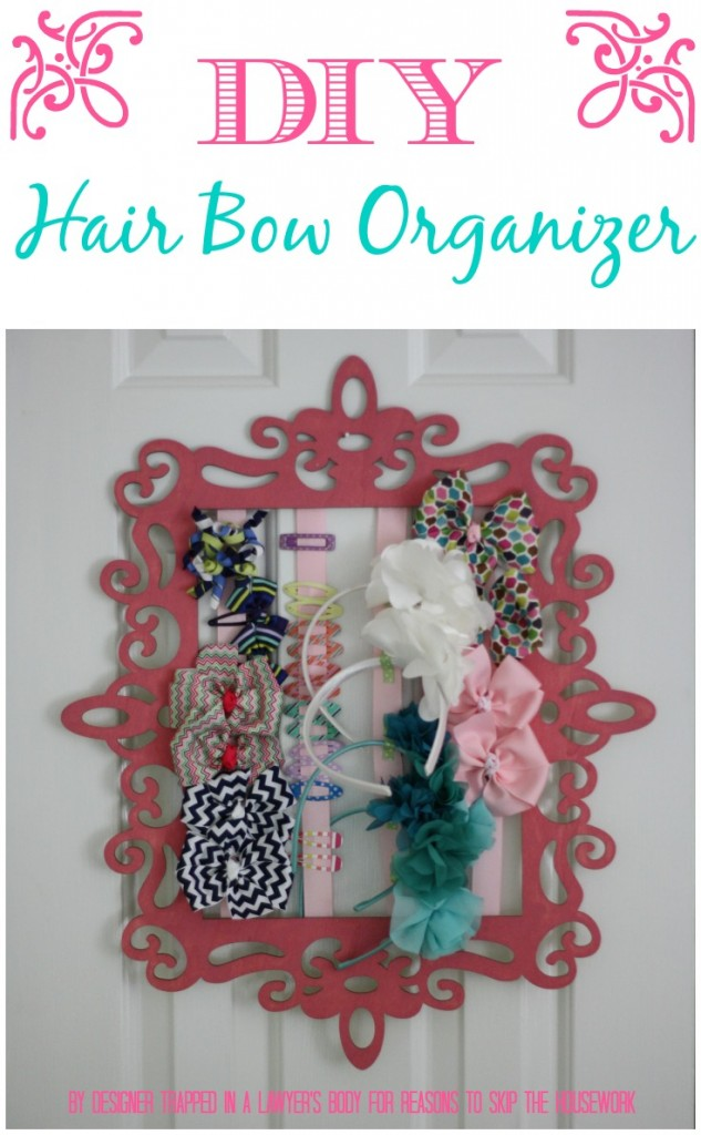 Easy, DIY hair bow and headband organizer by Designer Trapped in a Lawyer's Body for Reasons to Skip the Housework!