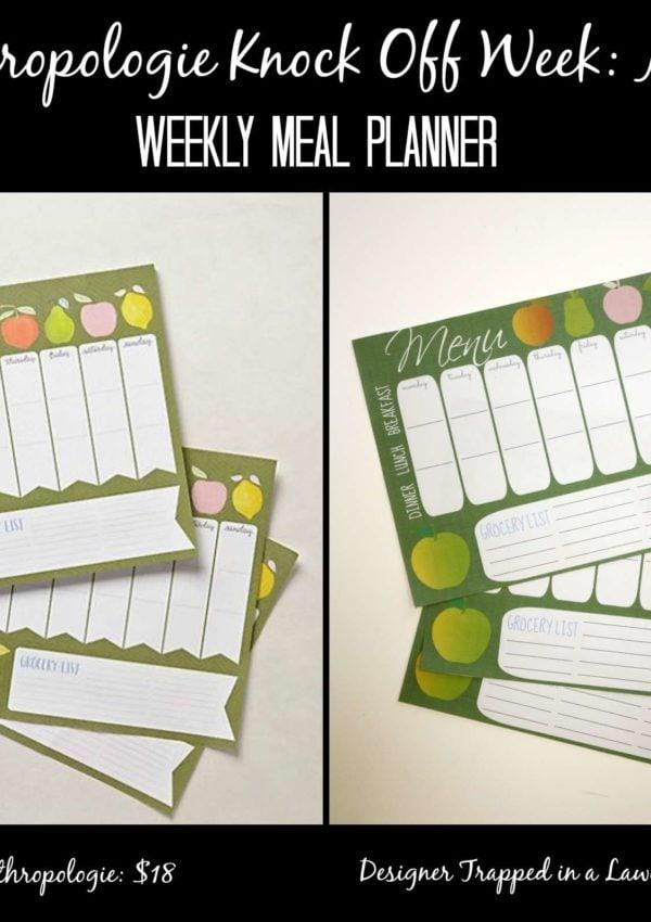 Weekly Meal Planner ~ Anthropologie Knock Off Week No. 6