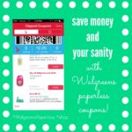 Save money and your sanity with Walgreens paperless coupons! #WalgreensPaperless #shop #cbias