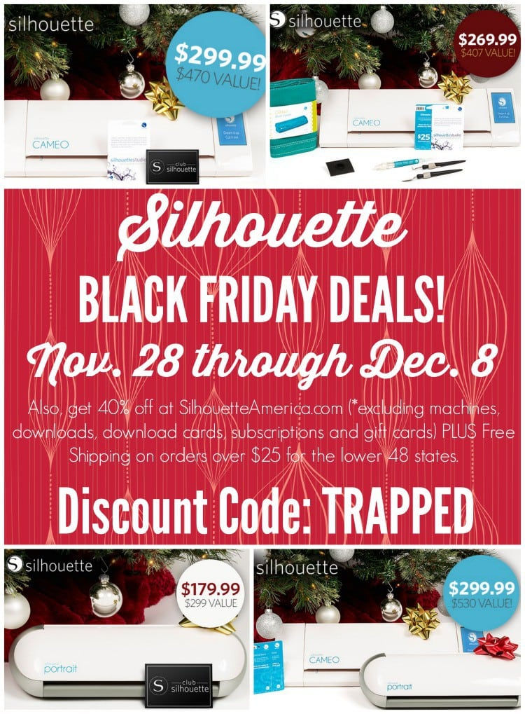 AMAZING Silhouette Holiday SALE! 11/28 - 12/8. Use the discount code TRAPPED for deals on machine bundles and supplies! Make that Christmas wish come true!