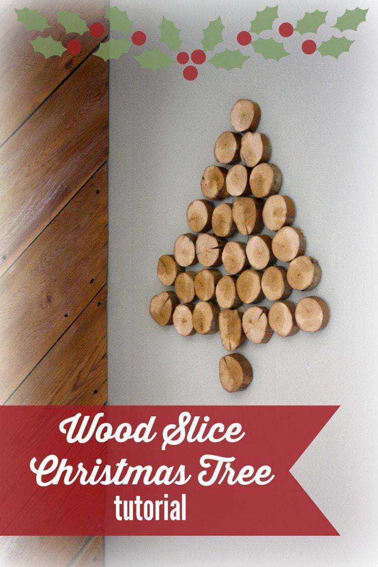 Diy Wood Slice Christmas Tree Full Tutorial