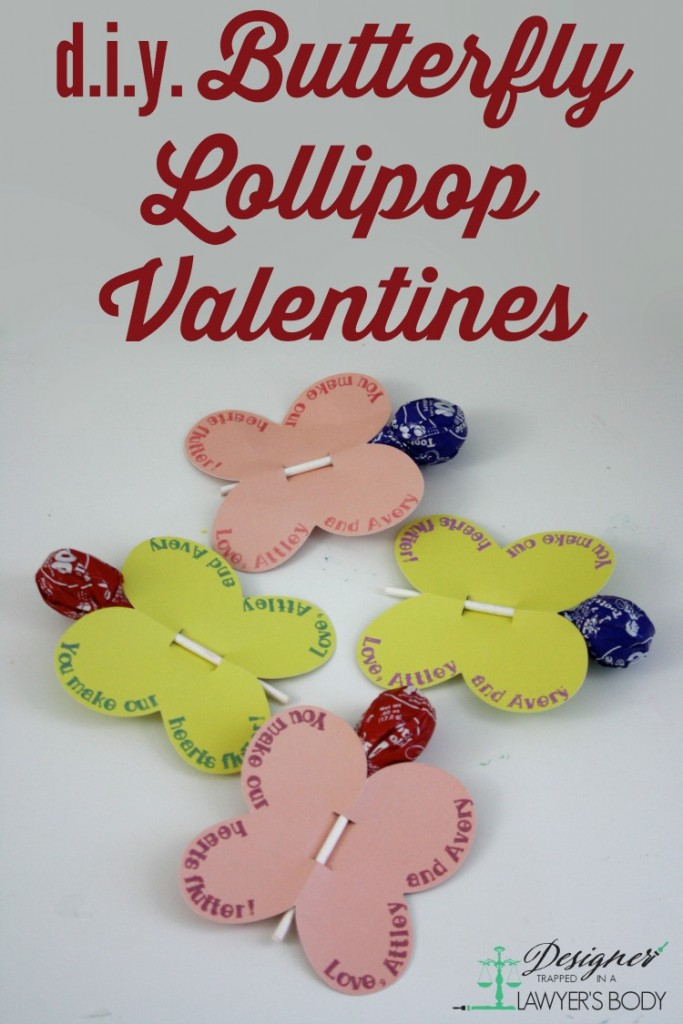 LOVE THESE! DIY Butterfly Lollipop Valentines--full tutorial by Designer Trapped in a Lawyer's Body!