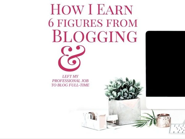 How and Why I Left My Job to Blog Full-time & How to Make Money Blogging