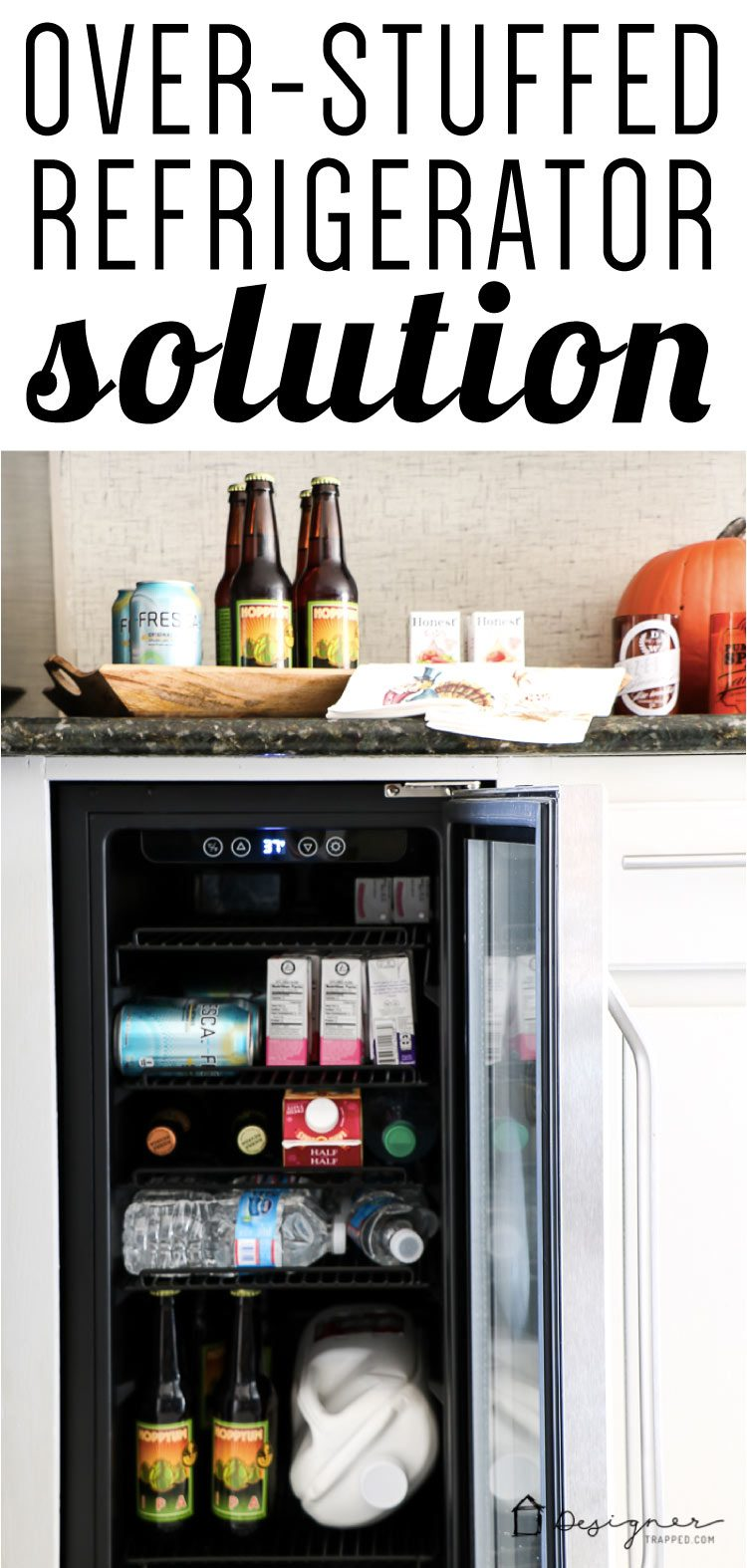 Need more room in your refrigerator? Add a beverage fridge for a stuffed fridge solution! Affordable and practical. #ad #newairusa