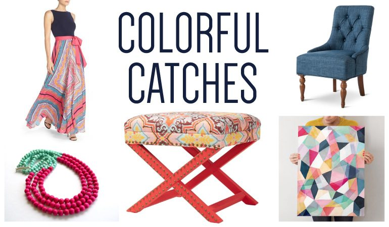 These are the colorful catches I've fallen in love with this month. Check out my blog every month to find awesome colorful furniture, home decor, accessories and fashion in the Colorful Catches series by Designer Trapped in a Lawyer's Body.