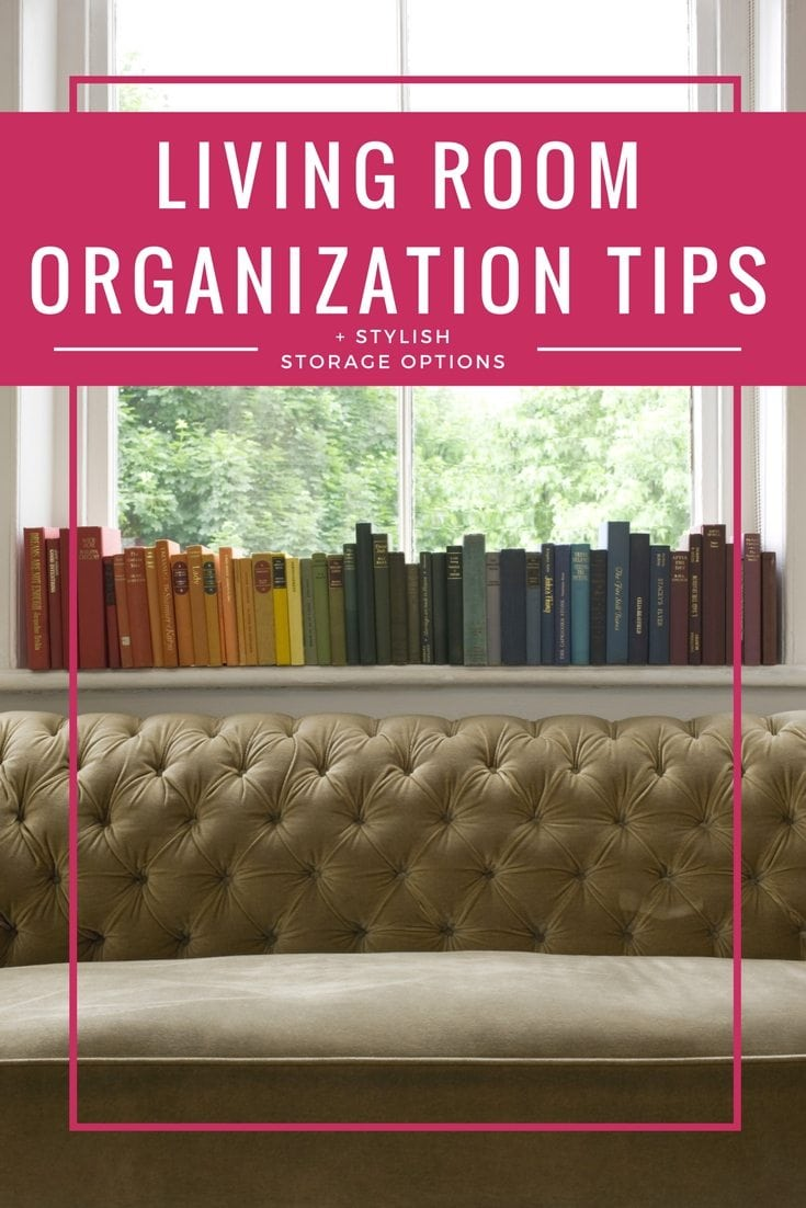 These tips for living room organization are on point! Great ideas for how to stay organized and keep the room pretty, even if you have kids that need toy storage in the room!