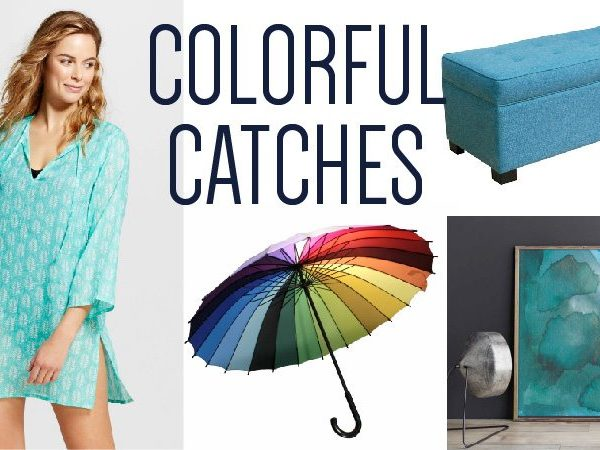 Colorful Catches for You and Your Home No. 2