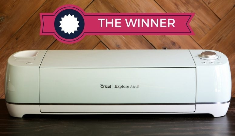 Cricut Explore Air 2 is the winner