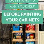 questions to ask before painting your kitchen cabinets