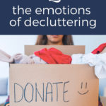 emotions of decluttering your home