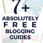 7 free absolutely free blogging guides