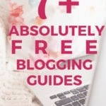 7 absolutely free blogging guides