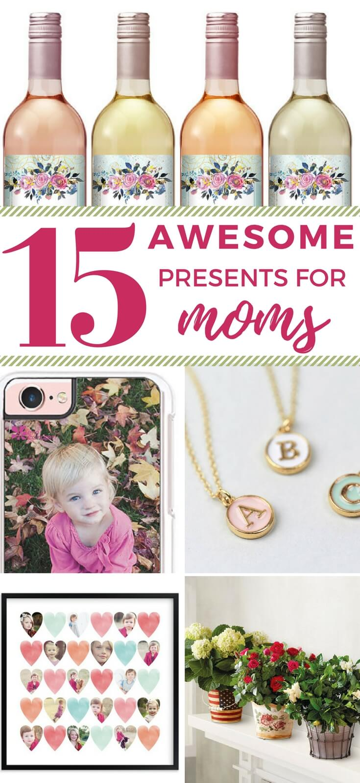 Looking for the perfect gift for the moms in your life? These 15 awesome ideas are the perfect presents for mothers of all ages! There is something to make everyone feel special.
