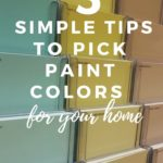 3 simple tips to pick paint colors