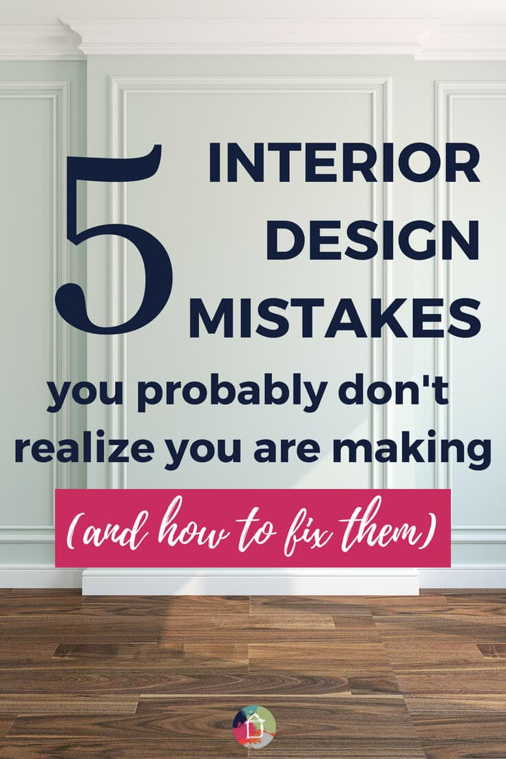 interior decorating mistakes