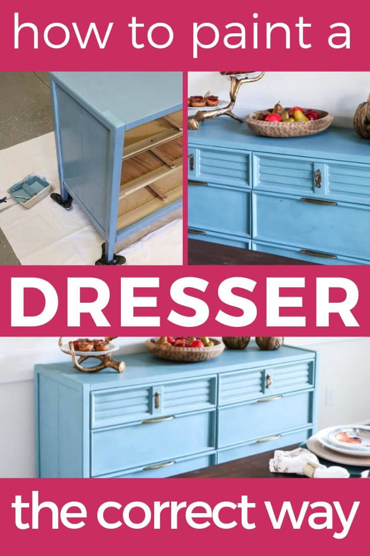 How To Paint A Dresser The Correct Way