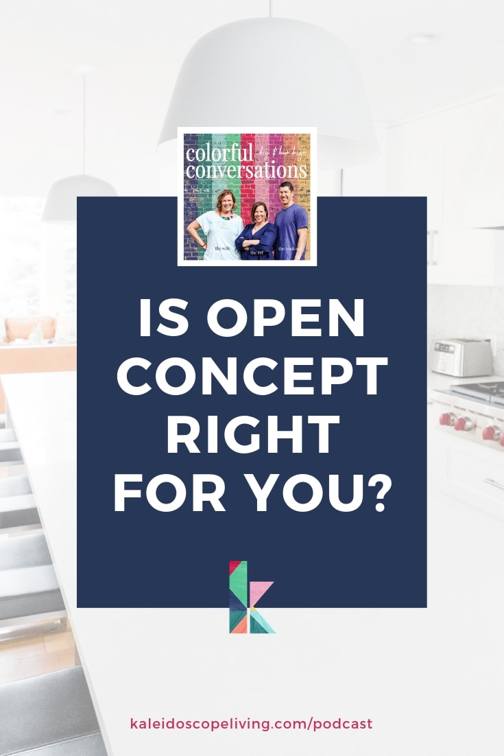 Is open concept right for you?