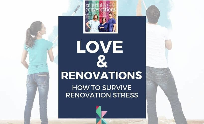 love and renovations