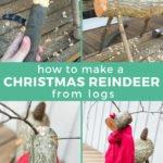 diy reindeer log