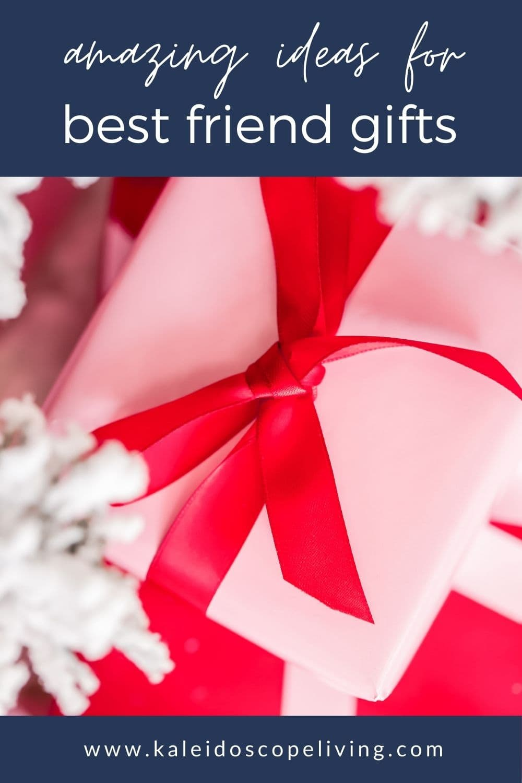 amazing best friend gifts