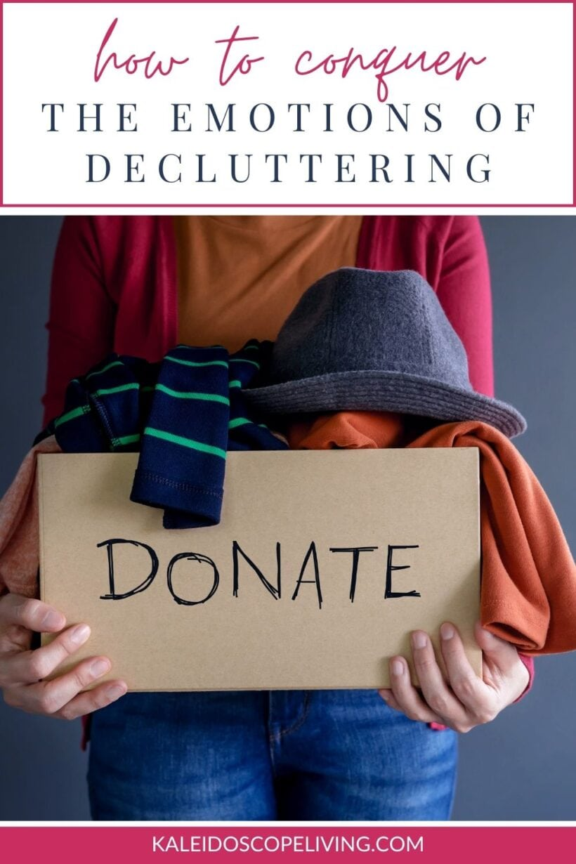 how to conquer the emotions of decluttering