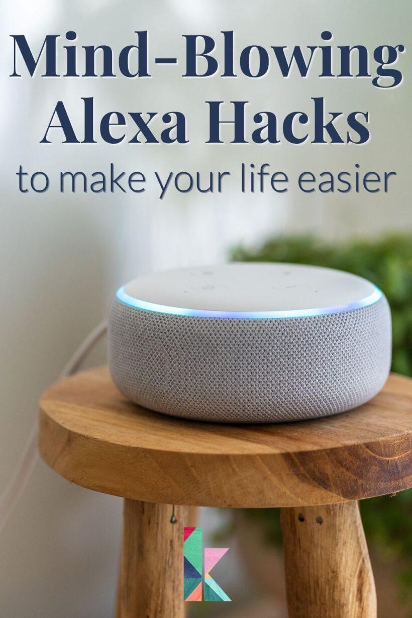 Alexa hacks to make life easier